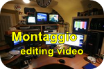studio di montaggio editing video